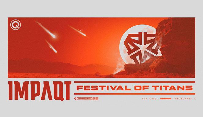 07/09/2019] IMPAQT - Festival Of Titans [NL] • Harderstate